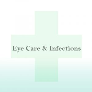 Eye Care & Infections