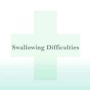 Swallowing Difficulties